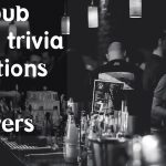 95+ pub night trivia questions with answers