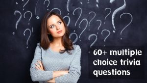 Multiple choice trivia questions