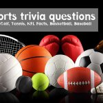 120+ sports trivia questions with answer[Modern Sports]