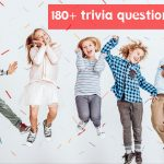 108+ Best Trivia Questions For Kids