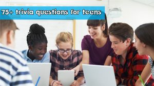 trivia questions for teens