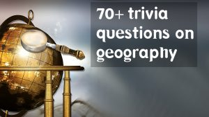 trivia questions on geography