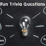 109+ fun trivia questions everyone should know