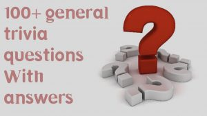 general trivia questions and answers