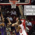 57+ Basketball Trivia Questions with Answers(NBA)