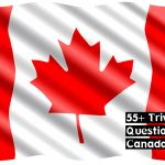 55+ Best Canadian trivia questions with answers