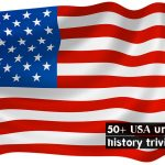 50+ Best trivia questions about the USA