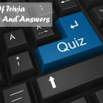50+ list of trivia questions and answers