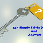 55+ simple trivia questions and answers