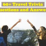 60+ travel trivia questions and answers