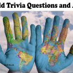 55+ world trivia questions and answers