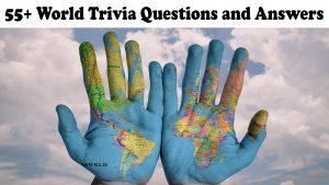 World Trivia Questions