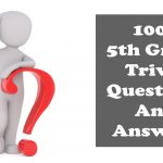 100+ 5th grade trivia questions and answers [For Students]