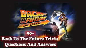 Back to the Future Trivia