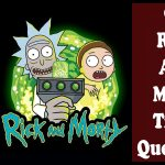 90+ rick and morty trivia questions and answers [Unique]