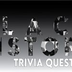 50+ Black History Trivia Questions and Answers