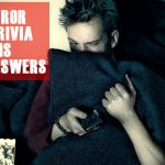 70+ Best Horror Movie Trivia (Updated)