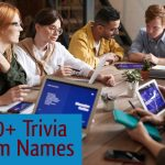 100+ Trivia Team Names (Funny, Clean, Political, Pixar etc.)