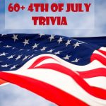 60+ Informative 4th of July Trivia Questions and Answers