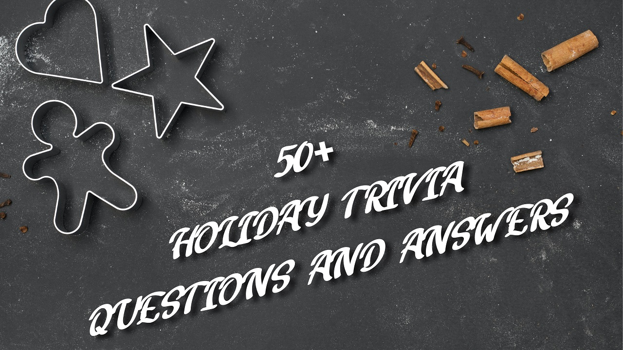 Holiday trivia question