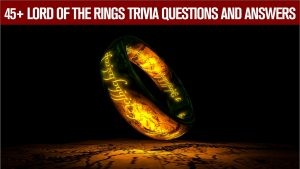 Lord of the rings trivia