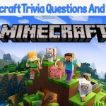 65+ Minevraft Trivia Questions And Answers